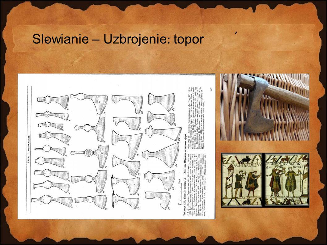 Slowianie – Uzbrojenie: topor