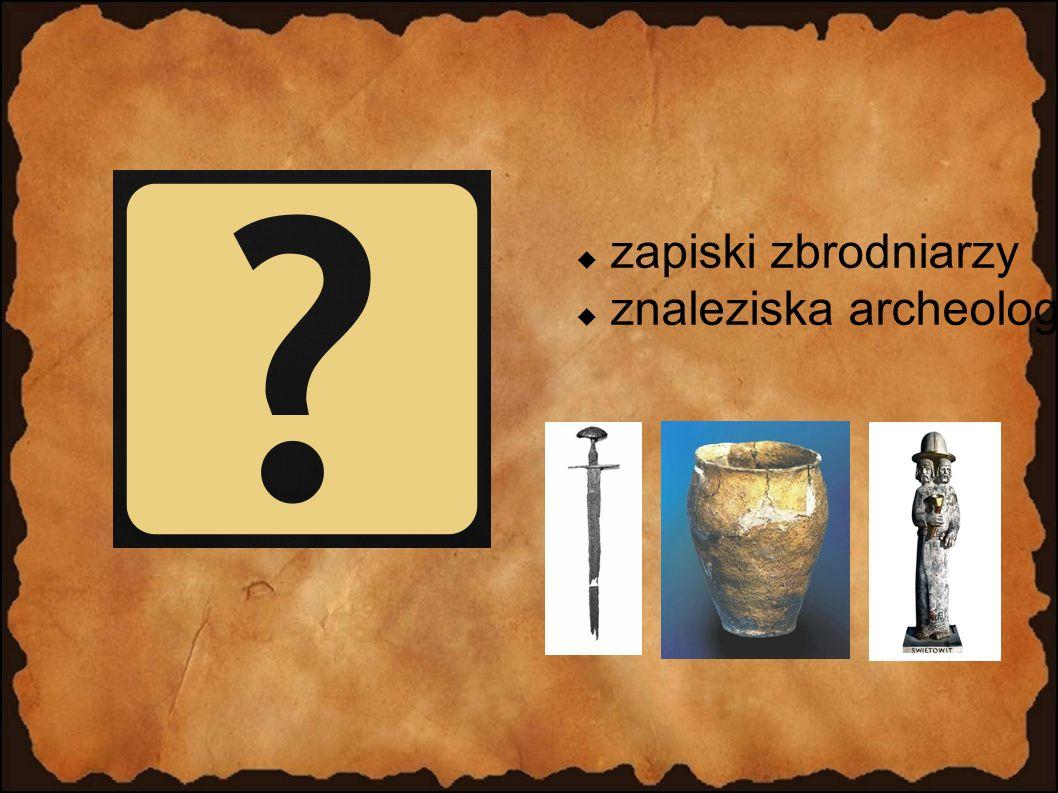 zapiski zbrodniarzy znaleziska archeologiczne