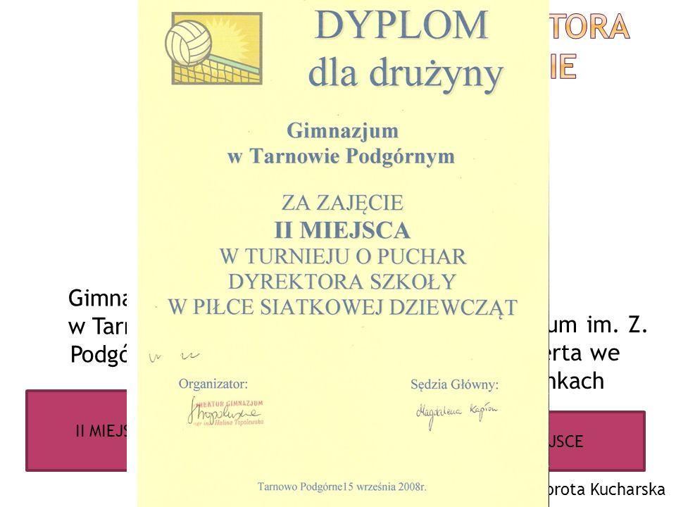 Turniej o Puchar Dyrektora Gimnazjum w Tarnowie Podgórnym
