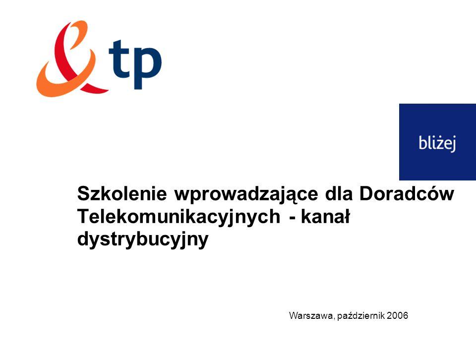 Szkolenie wprowadzające dla Doradców Telekomunikacyjnych - kanał dystrybucyjny