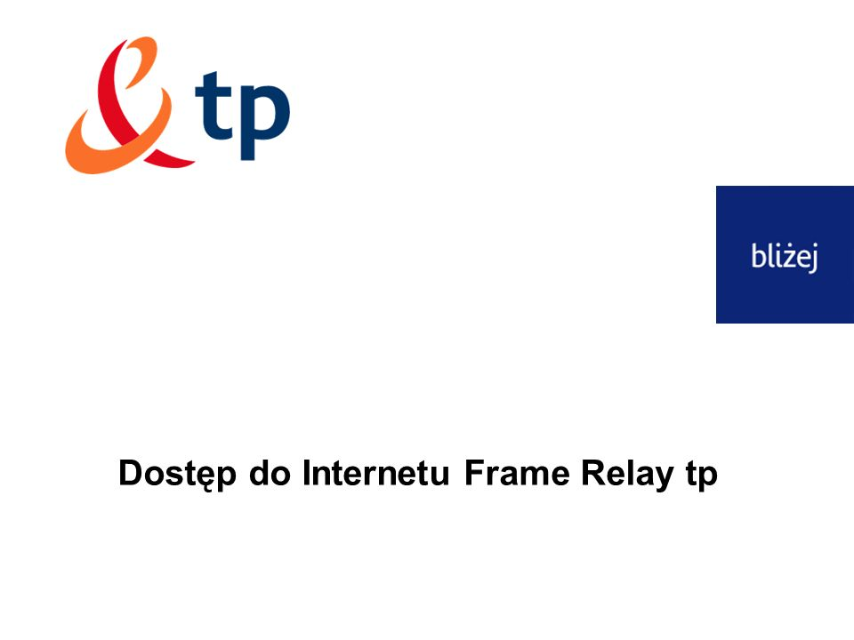 Dostęp do Internetu Frame Relay tp