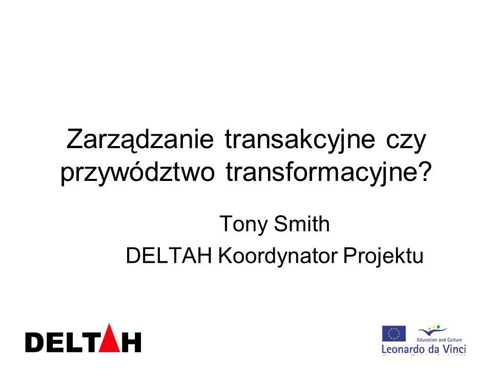 Zarządzanie transakcyjne czy przywództwo transformacyjne