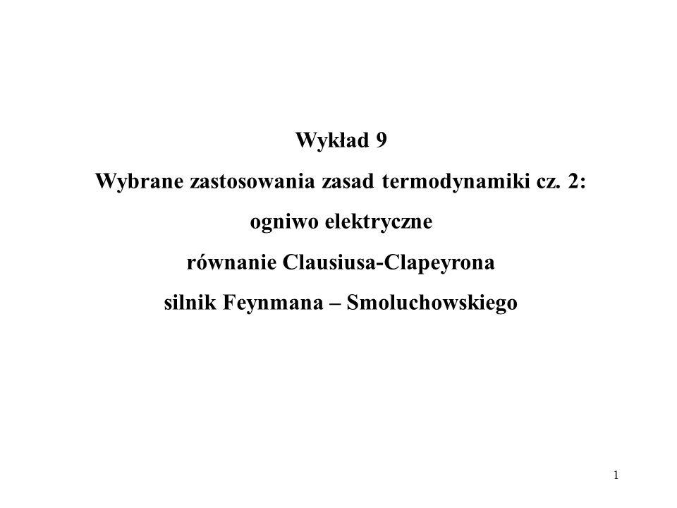 Wybrane zastosowania zasad termodynamiki cz. 2: ogniwo elektryczne
