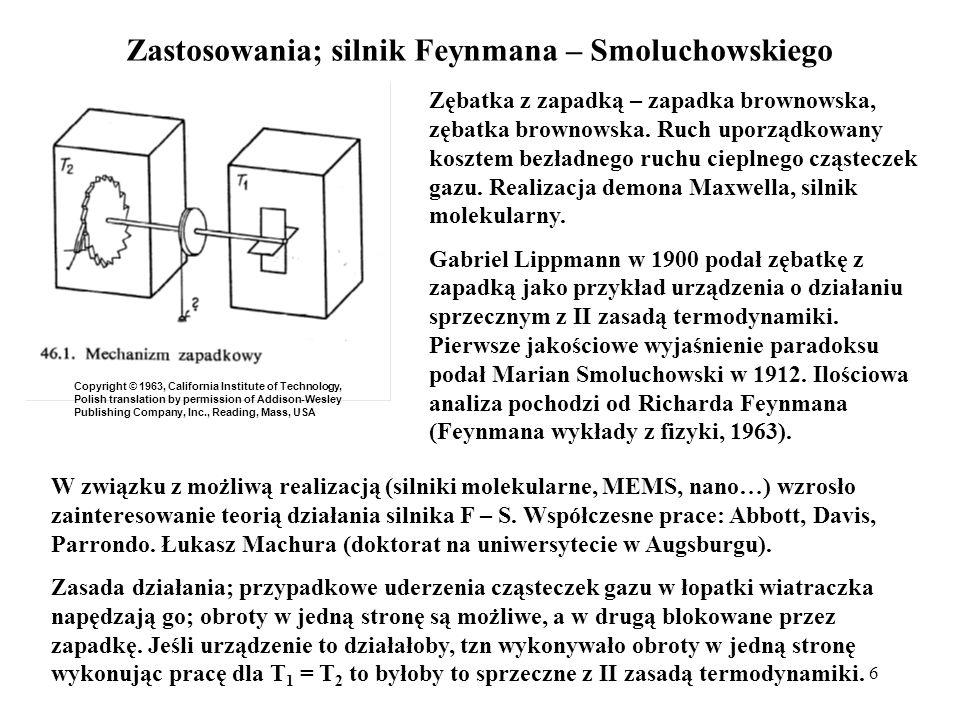 Zastosowania; silnik Feynmana – Smoluchowskiego