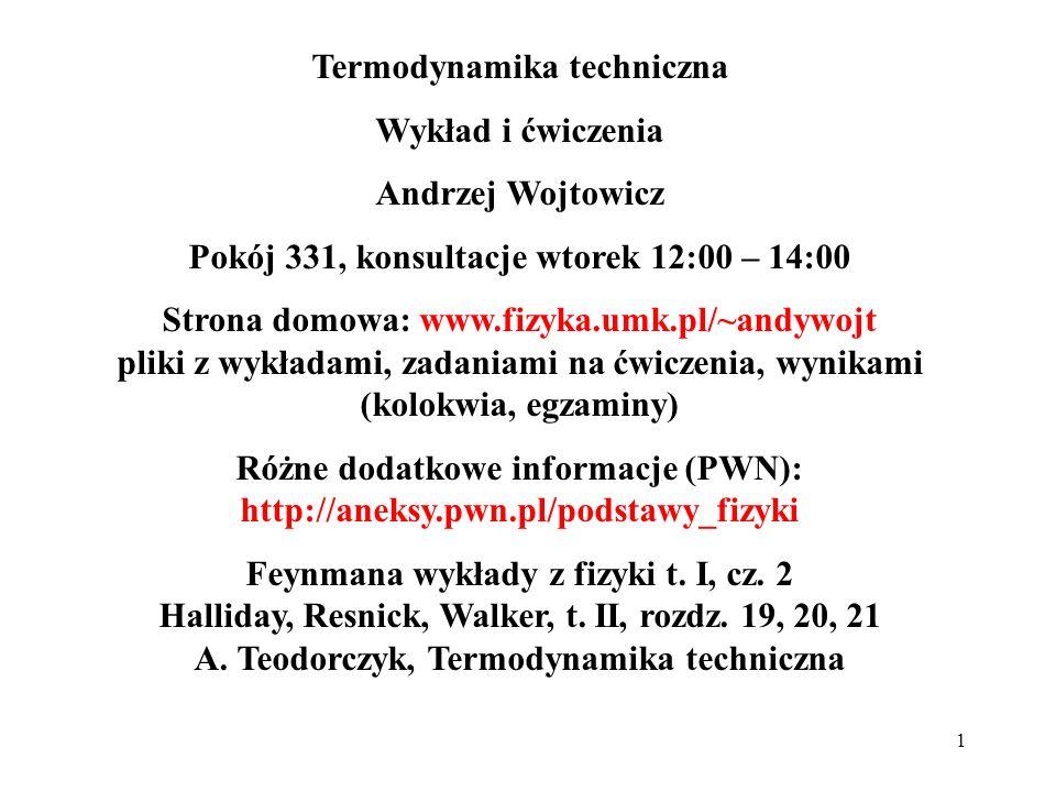 Termodynamika techniczna Wykład i ćwiczenia Andrzej Wojtowicz
