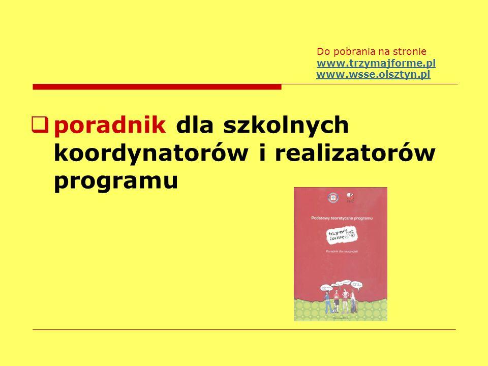 poradnik dla szkolnych koordynatorów i realizatorów programu