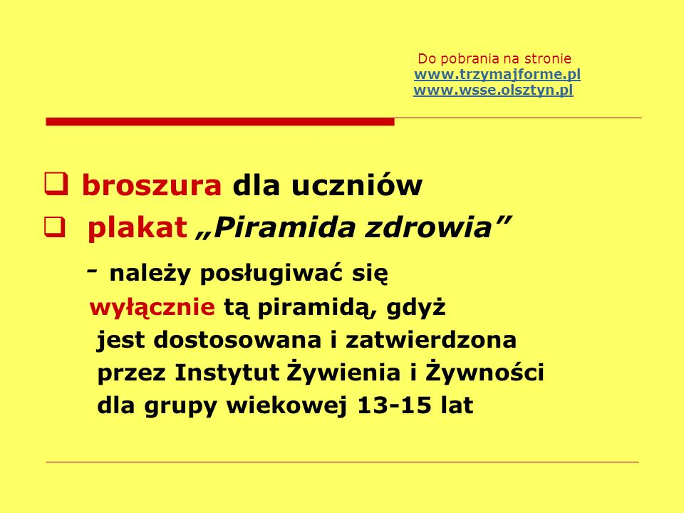 """broszura dla uczniów - należy posługiwać się plakat """"Piramida zdrowia"""