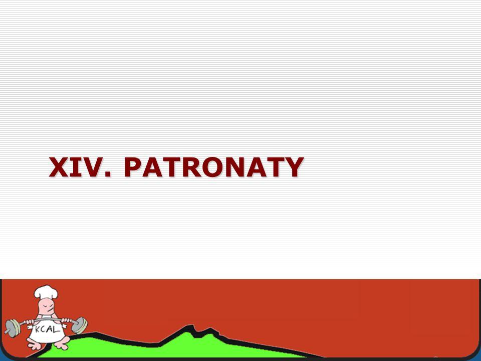 XIV. PATRONATY