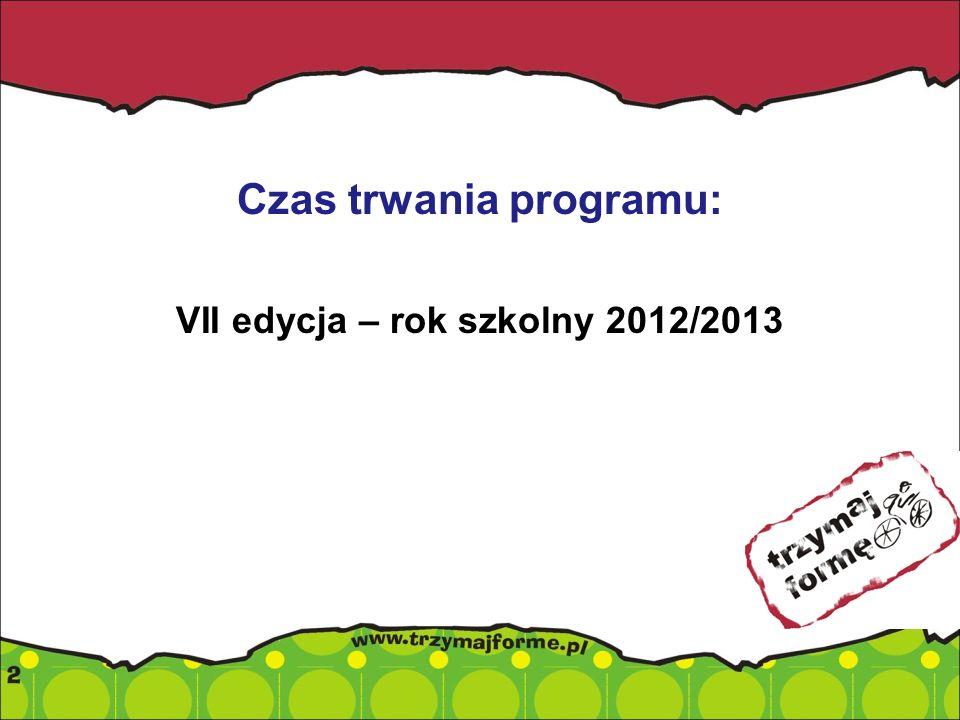 VII edycja – rok szkolny 2012/2013
