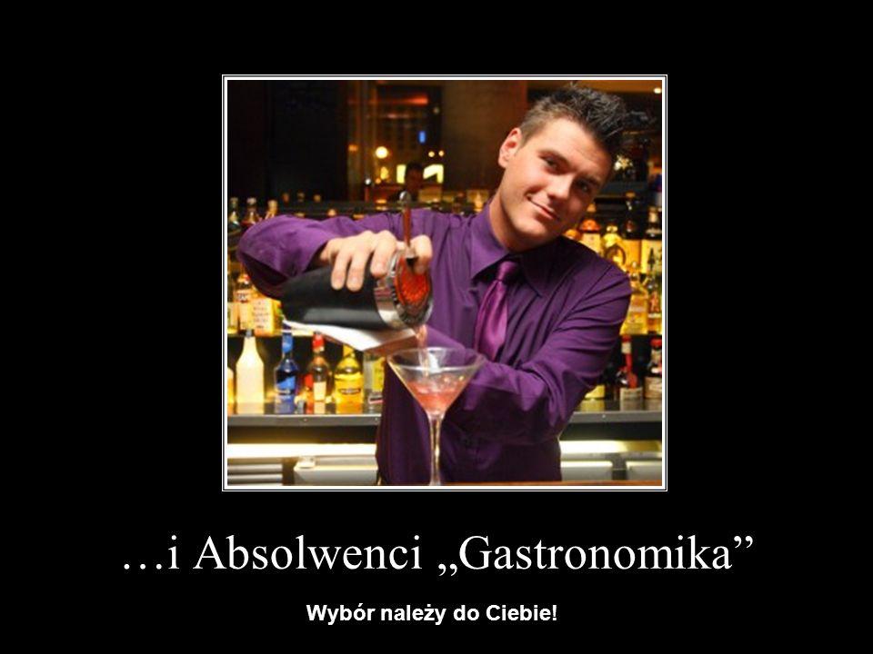 "…i Absolwenci ""Gastronomika"