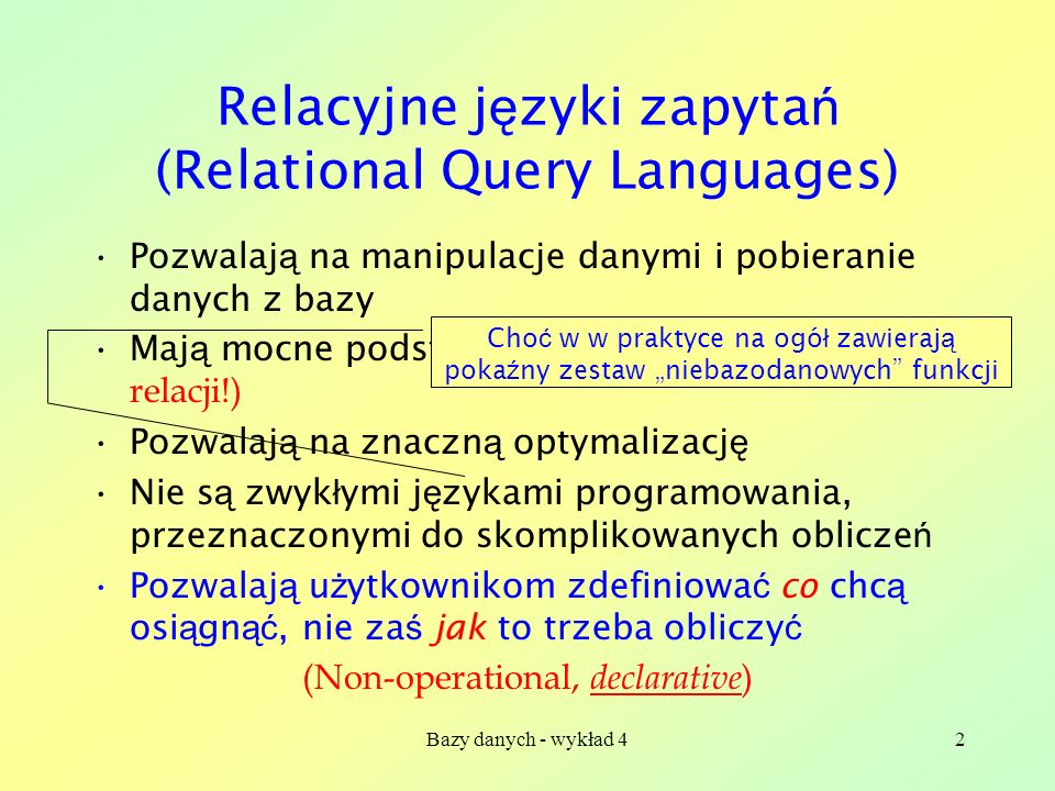 Relacyjne języki zapytań (Relational Query Languages)
