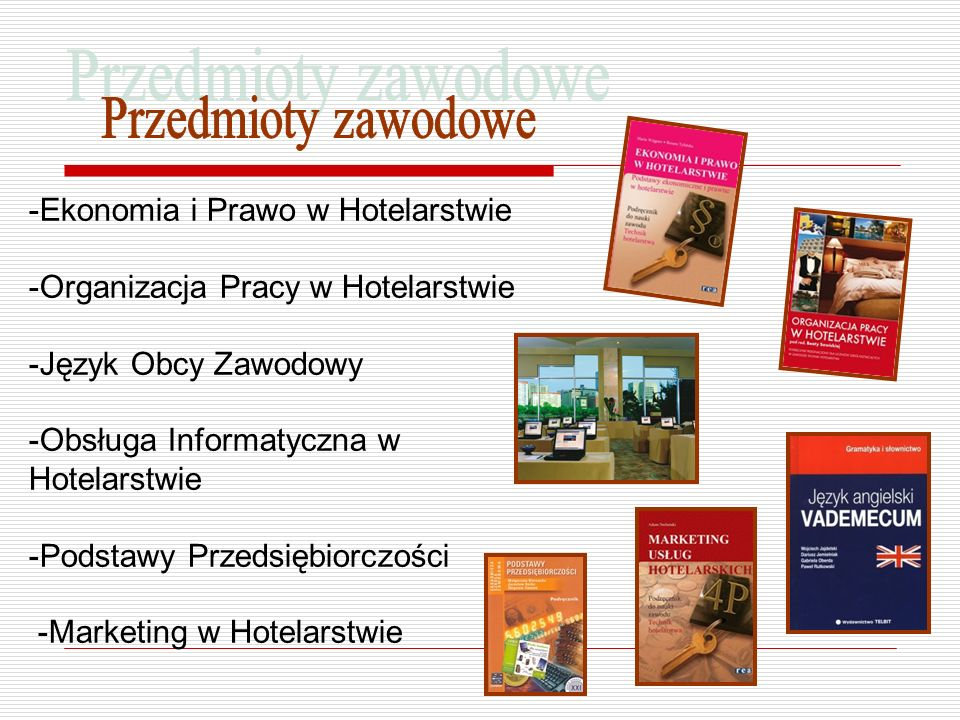 Przedmioty zawodowe Ekonomia i Prawo w Hotelarstwie