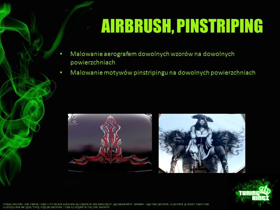 AIRBRUSH, PINSTRIPING Malowanie aerografem dowolnych wzorów na dowolnych powierzchniach. Malowanie motywów pinstripingu na dowolnych powierzchniach.