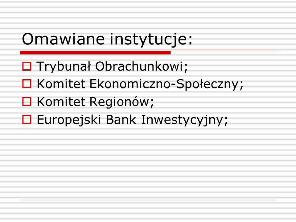 Omawiane instytucje: Trybunał Obrachunkowi;