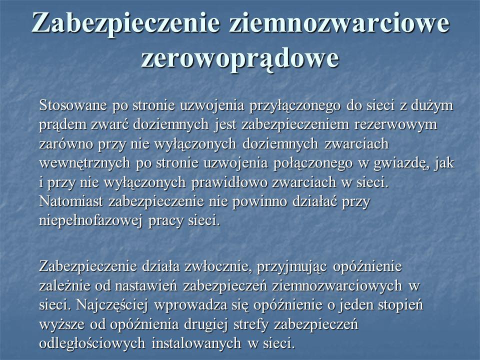 Zabezpieczenie ziemnozwarciowe zerowoprądowe