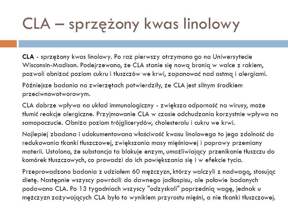 CLA – sprzężony kwas linolowy