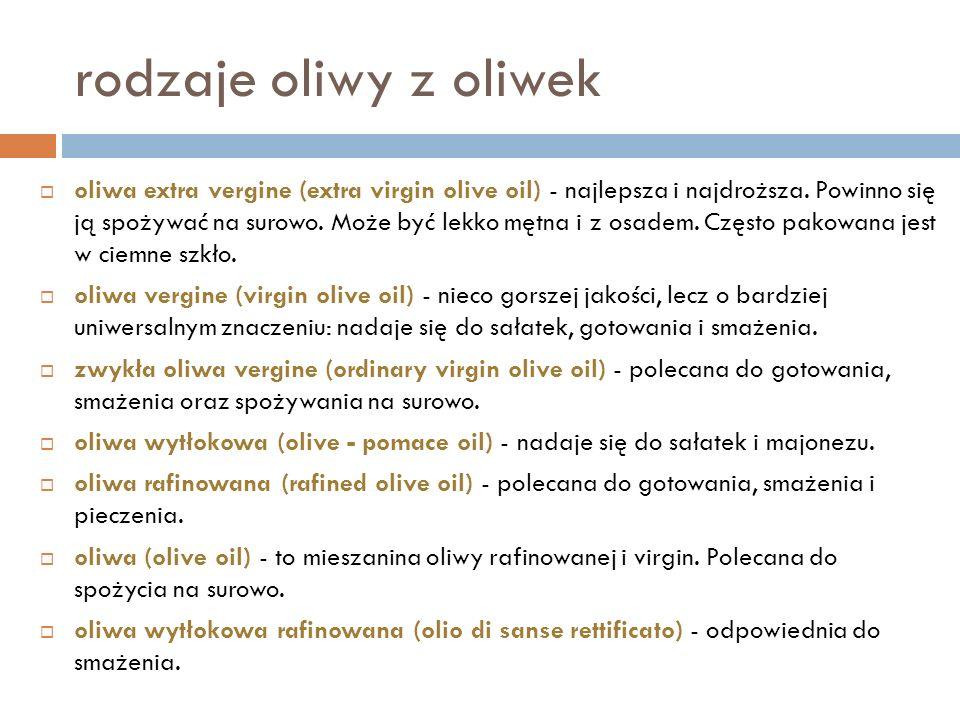 rodzaje oliwy z oliwek