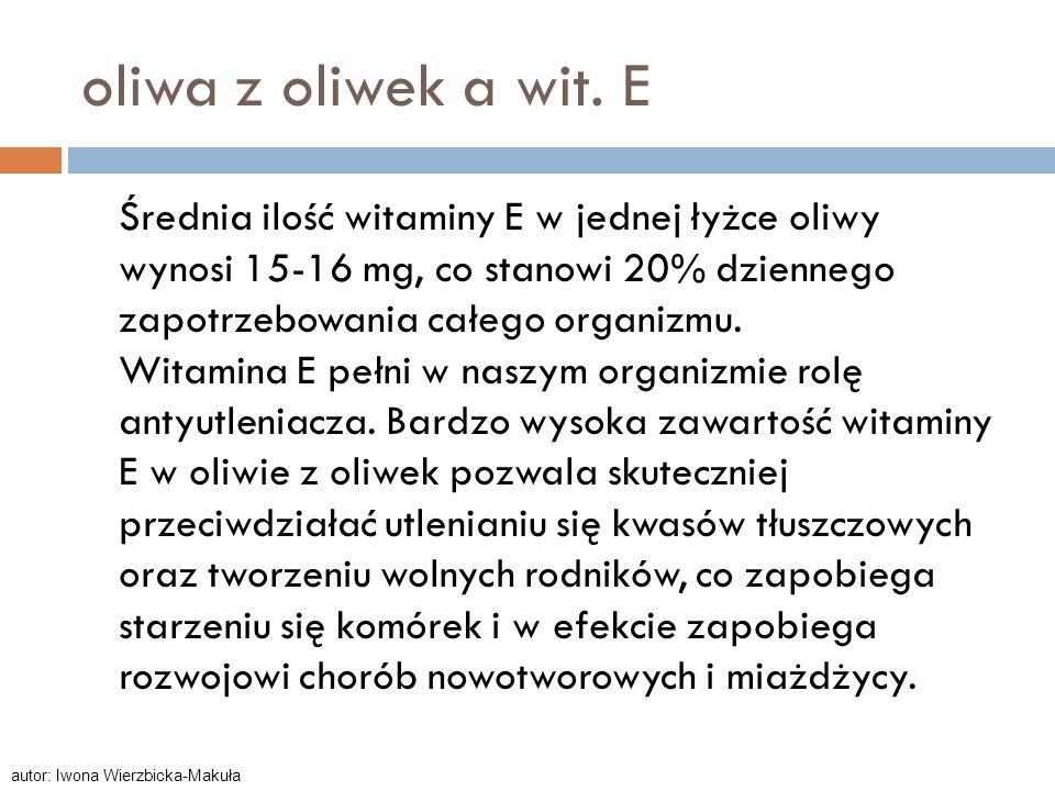 oliwa z oliwek a wit. E