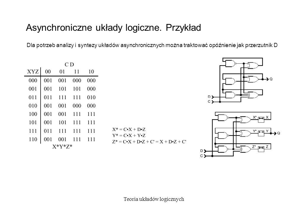 Asynchroniczne układy logiczne. Przykład