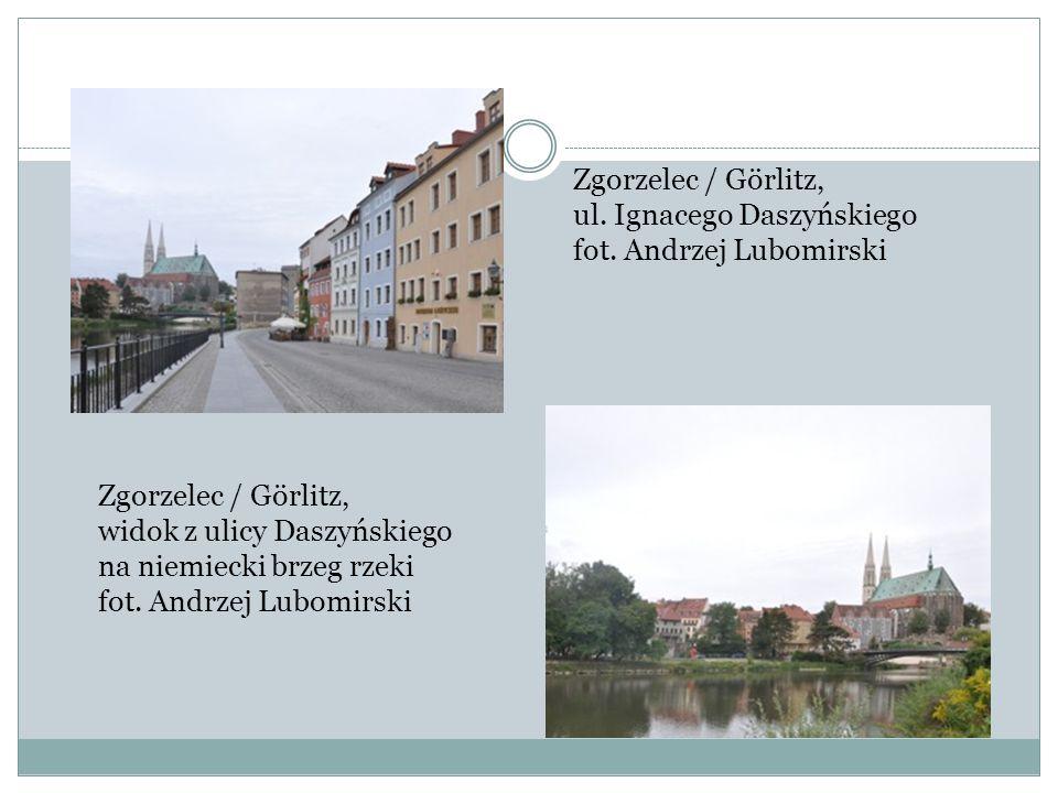 Zgorzelec / Görlitz, ul. Ignacego Daszyńskiego fot. Andrzej Lubomirski