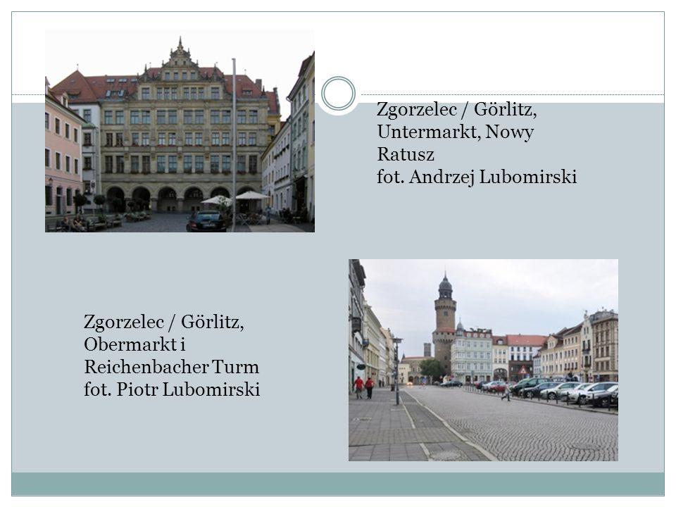Zgorzelec / Görlitz, Untermarkt, Nowy Ratusz fot. Andrzej Lubomirski