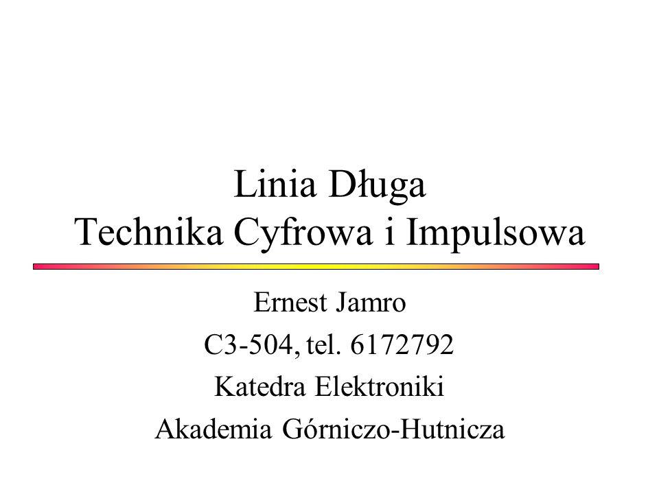 Linia Długa Technika Cyfrowa i Impulsowa