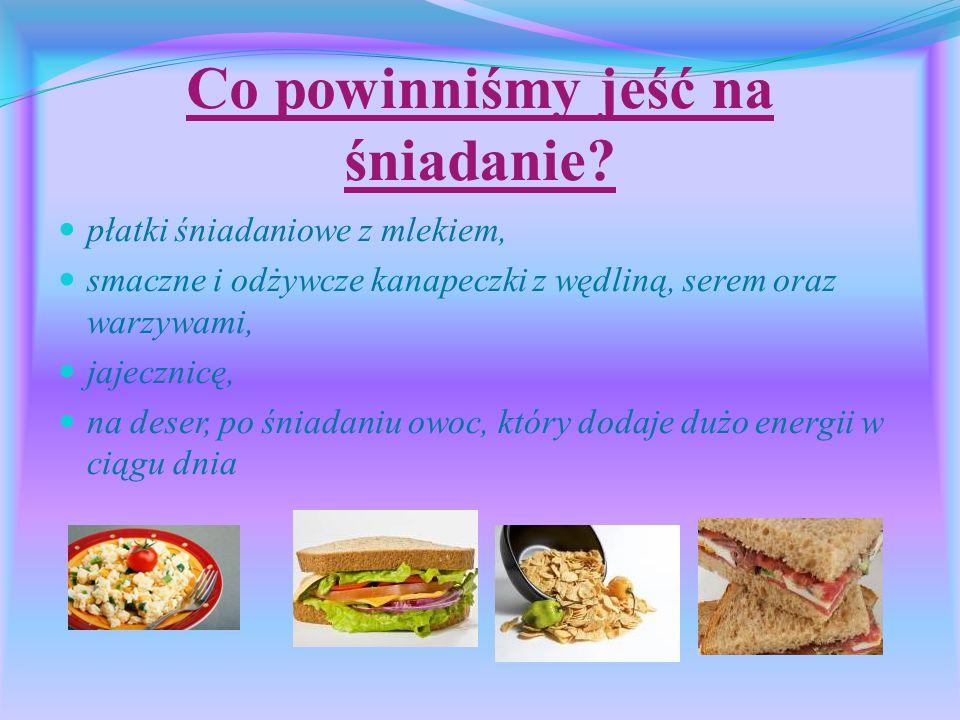 Co powinniśmy jeść na śniadanie