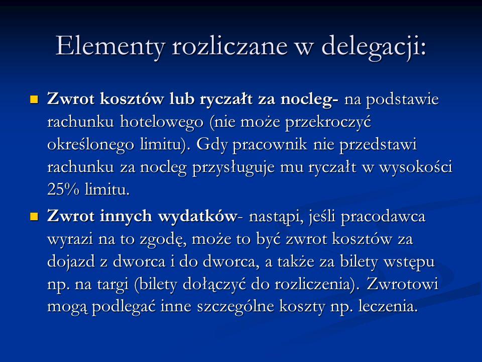 Elementy rozliczane w delegacji: