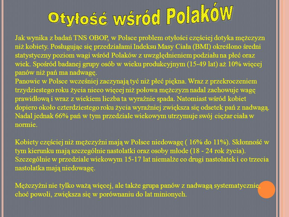 Otyłość wśród Polaków Otyłość wśród Polaków