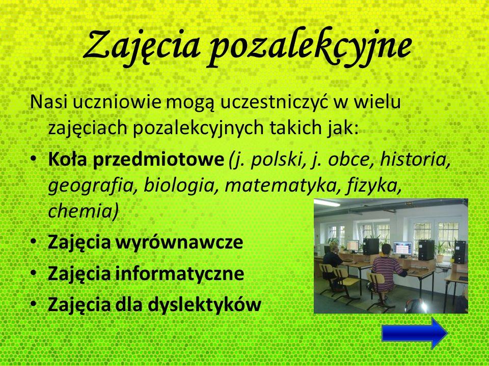 Zajęcia pozalekcyjneNasi uczniowie mogą uczestniczyć w wielu zajęciach pozalekcyjnych takich jak: