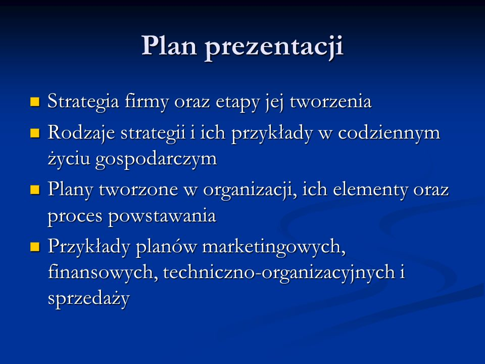 Plan prezentacji Strategia firmy oraz etapy jej tworzenia