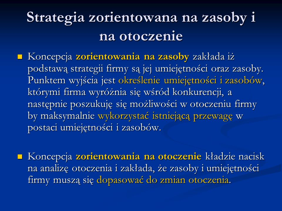 Strategia zorientowana na zasoby i na otoczenie