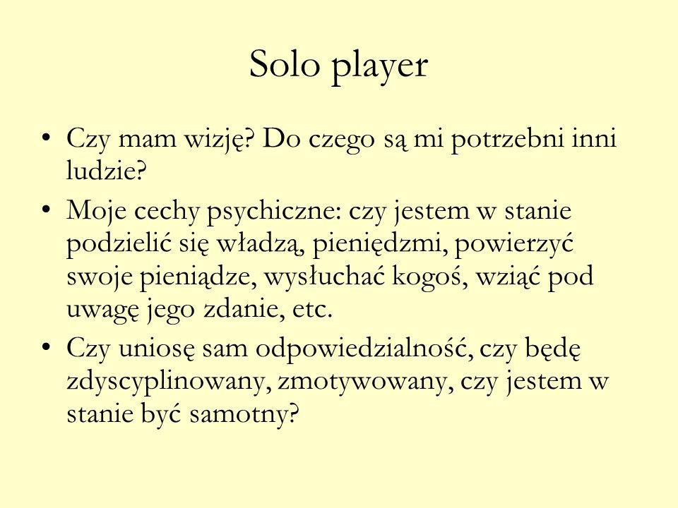 Solo player Czy mam wizję Do czego są mi potrzebni inni ludzie
