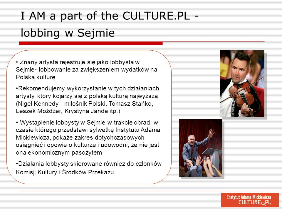I AM a part of the CULTURE.PL - lobbing w Sejmie