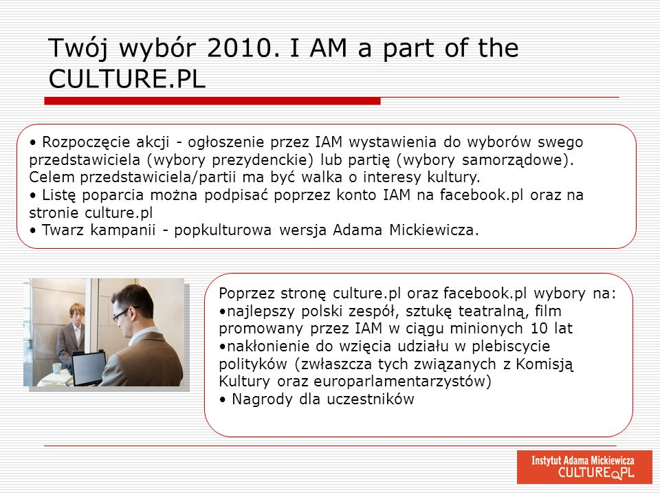 Twój wybór 2010. I AM a part of the CULTURE.PL