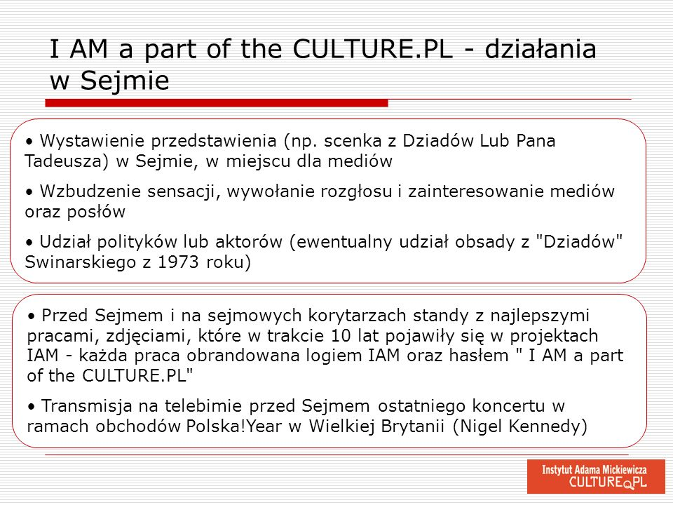 I AM a part of the CULTURE.PL - działania w Sejmie