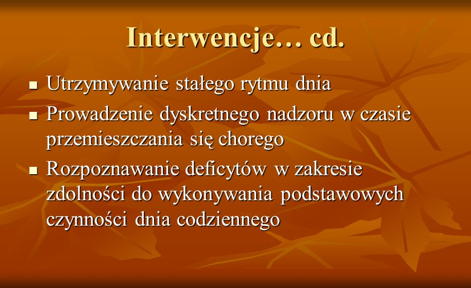 Interwencje… cd. Utrzymywanie stałego rytmu dnia