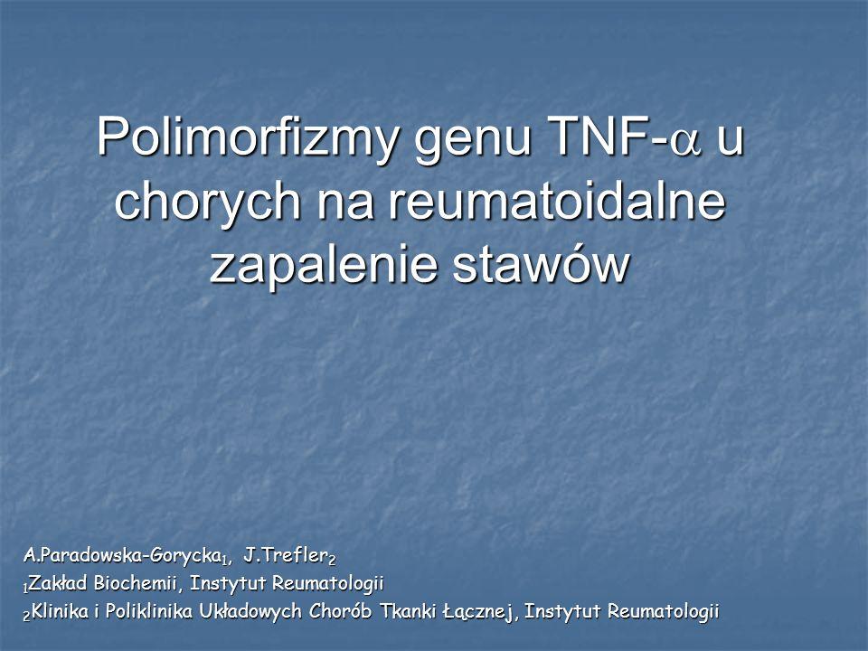 Polimorfizmy genu TNF- u chorych na reumatoidalne zapalenie stawów