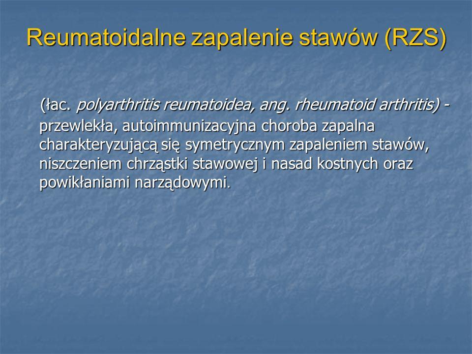 Reumatoidalne zapalenie stawów (RZS)