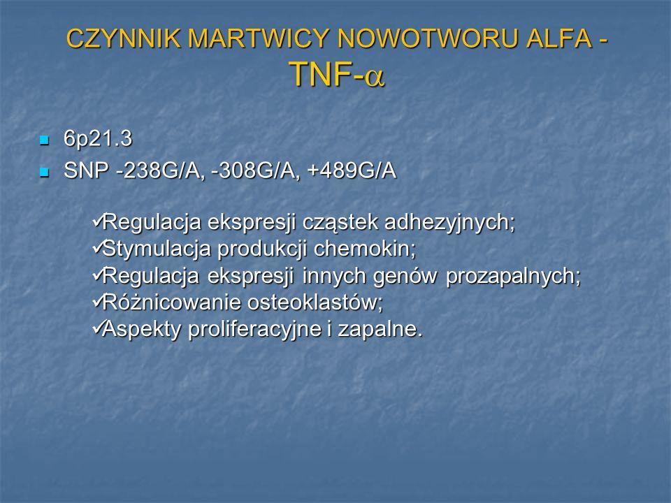 CZYNNIK MARTWICY NOWOTWORU ALFA - TNF-