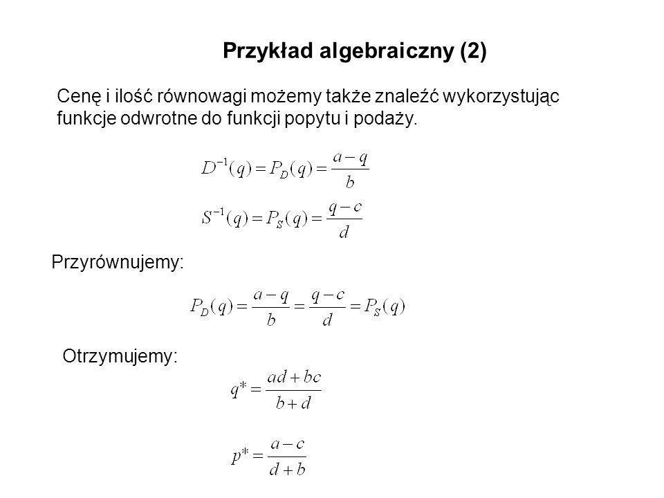 Przykład algebraiczny (2)