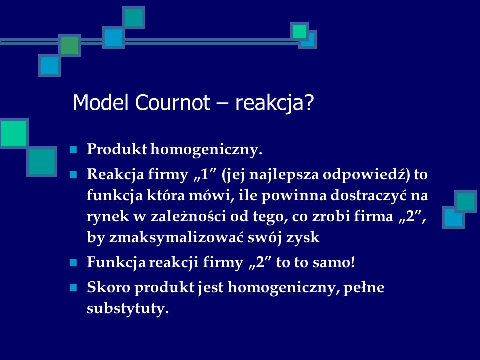 Model Cournot – reakcja
