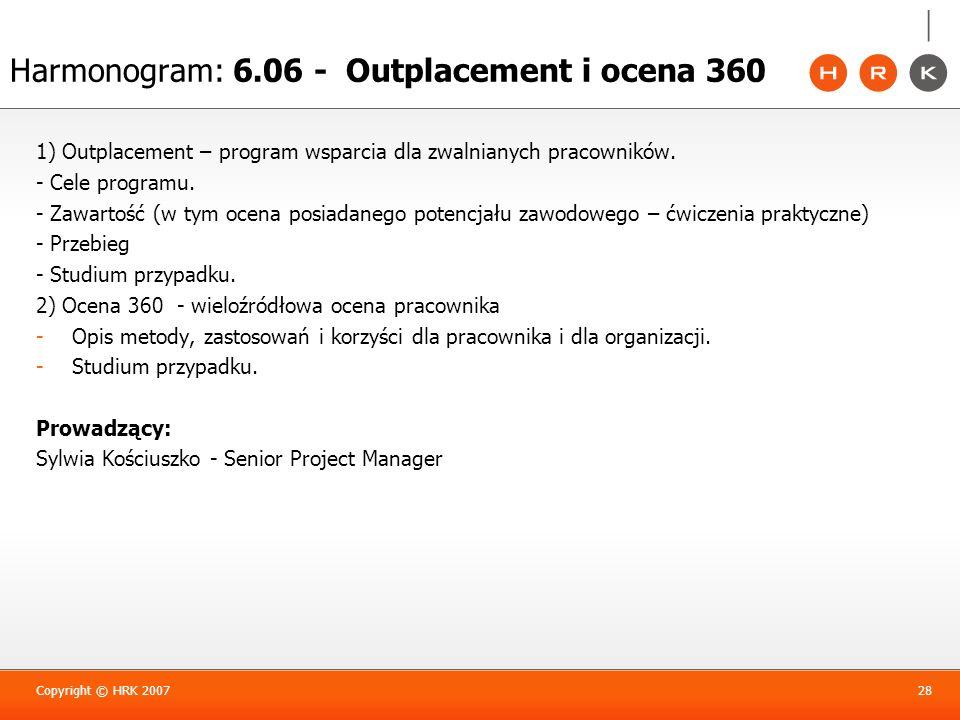 Harmonogram: 6.06 - Outplacement i ocena 360