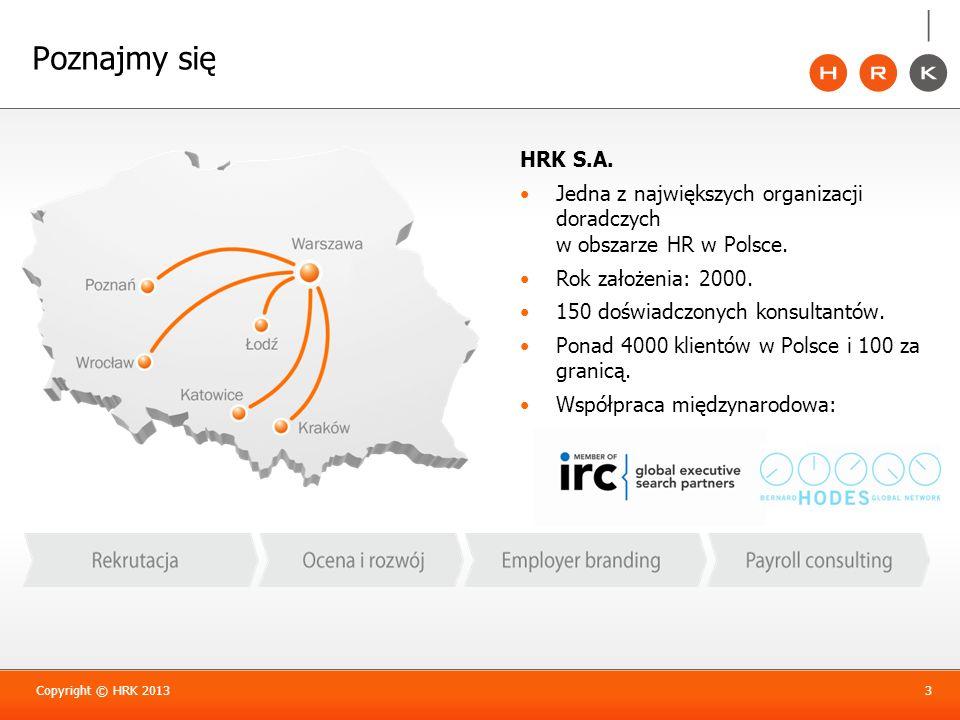 Poznajmy sięHRK S.A. Jedna z największych organizacji doradczych w obszarze HR w Polsce. Rok założenia: 2000.