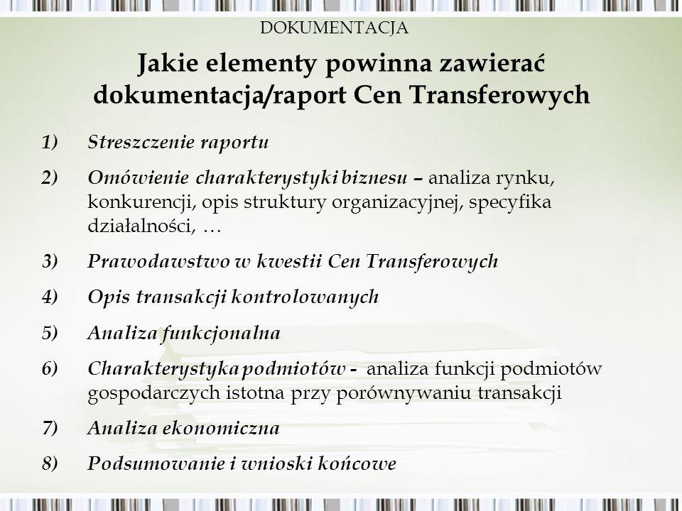 Jakie elementy powinna zawierać dokumentacja/raport Cen Transferowych