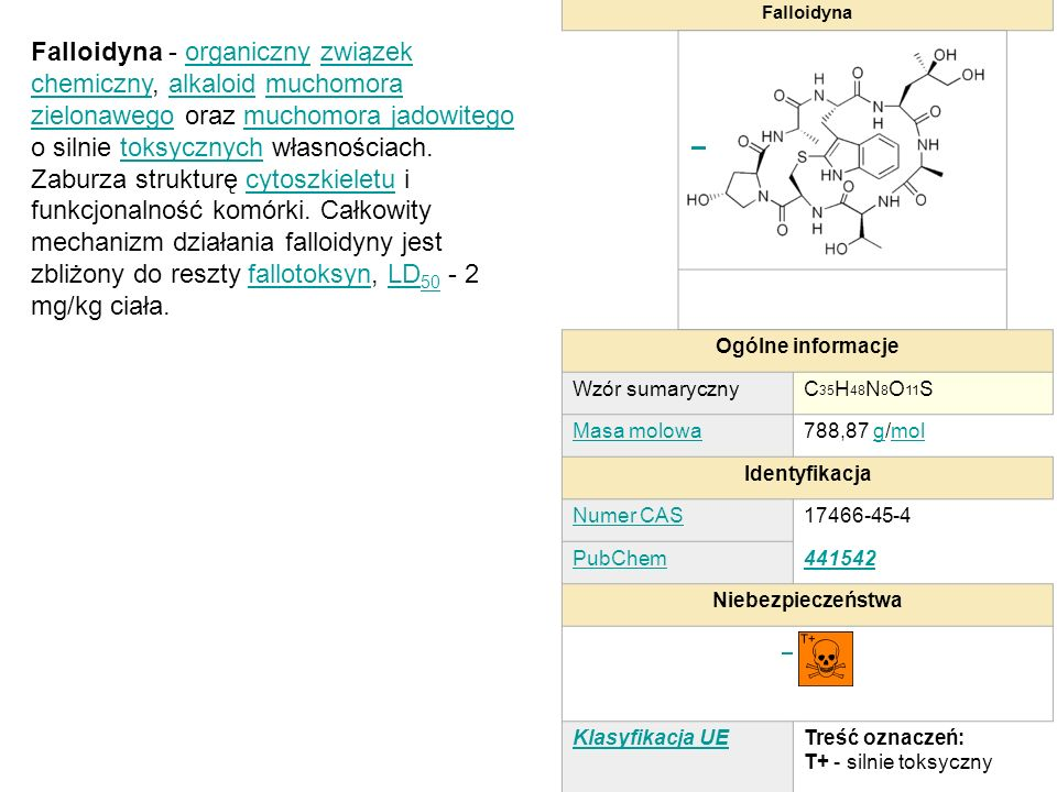 FalloidynaOgólne informacje. Wzór sumaryczny. C35H48N8O11S. Masa molowa. 788,87 g/mol. Identyfikacja.