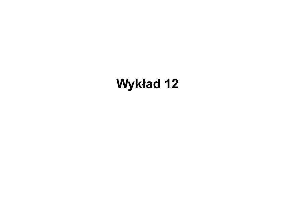 Wykład 12
