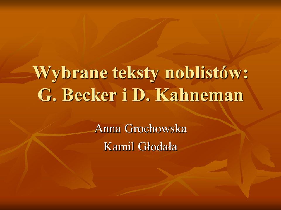 Wybrane teksty noblistów: G. Becker i D. Kahneman