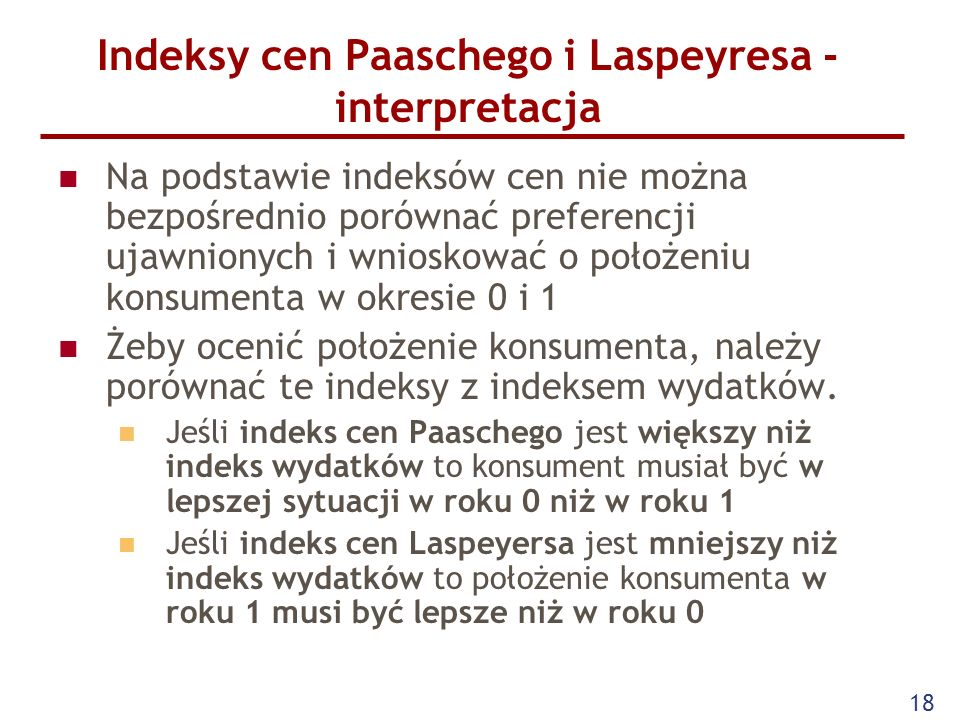 Indeksy cen Paaschego i Laspeyresa - interpretacja