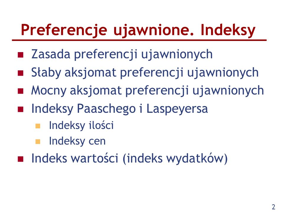 Preferencje ujawnione. Indeksy